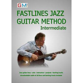 Fastlines Jazz Guitar Method Intermediate Learn to solo for jazz guitar with Fastlines the combined book and audio tutor by Ged & Brockie