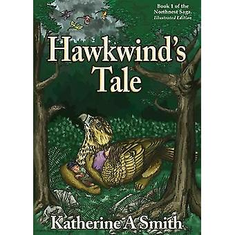 Hawkwinds Tale by Smith & Katherine A