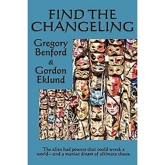 Find the Changeling by Benford & Gregory