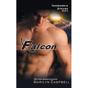 Falcon the Innerworld Affairs Series Book 2 by Campbell & Marilyn