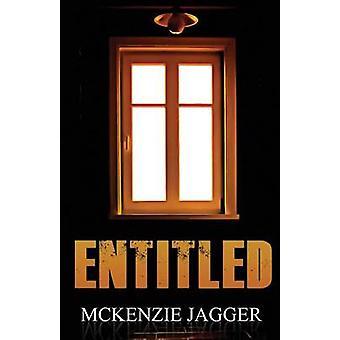 Entitled by Jagger & McKenzie
