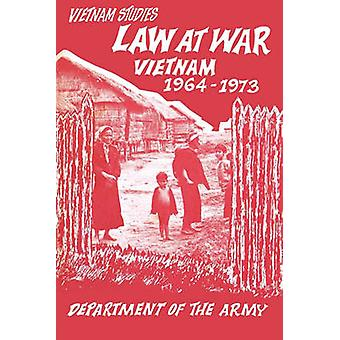 Law at War Vietnam 19641973 by Prugh & George S.