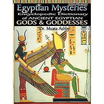 EGYPTIAN MYSTERIES VOL 2 Dictionary of Gods and Goddesses by Ashby & Muata