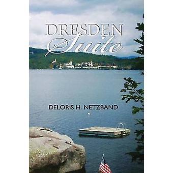 Dresden Suite by Netzband & Deloris H.