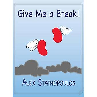 Give me a BREAK by Stathopoulos & Alexandros