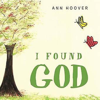 I Found God by Hoover & Ann