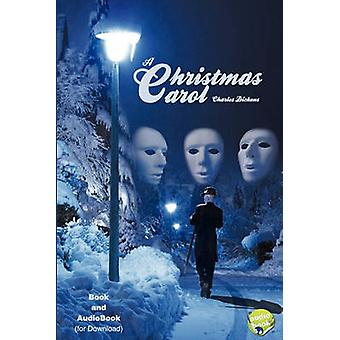 A Christmas Carol  Paperback Plus Link for Audiobook Download by Dickens & Charles