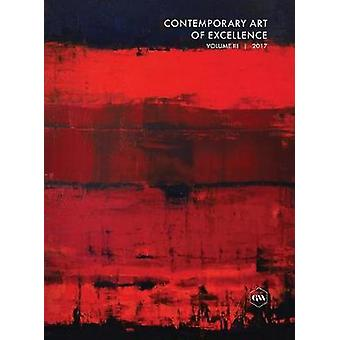 Contemporary Art of Excellence  Volume 3 by Global Art Agency