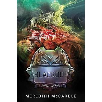 Blackout by Meredith McCardle - 9781477827123 Book