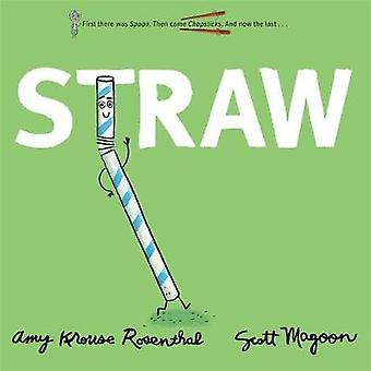 Straw by Amy Krouse Rosenthal - 9781484749555 Book