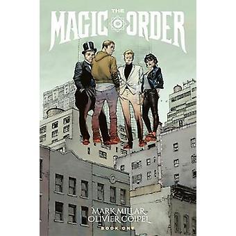 The Magic Order Volume 1 by Mark Millar - 9781534308718 Book
