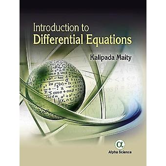 Introduction to Differential Equations by Kalipada Maity - 9781783323