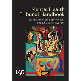 Mental Health Tribunal Handbook by Sarah Johnson - Sophy Miles - Clai