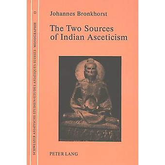 Two Sources of Indian Asceticism by Johannes Bronkhorst - 97839067508