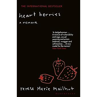 Heart Berries by Terese Marie Mailhot - 9781526604507 Book