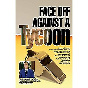 Face Off Against A Tycoon by Danilo P. Pacana - 9781543957211 Book