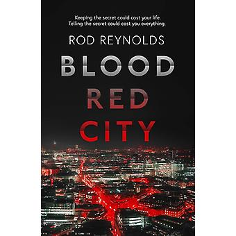 Blood Red City by Rod Reynolds