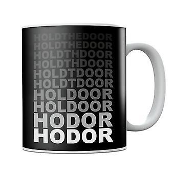 Hodor Tenere la porta dissolvenza gioco di troni tazza
