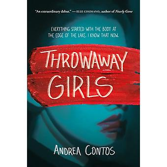 Throwaway Girls by Contos & Andrea