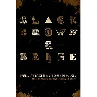 Black Brown  Beige by Edited by Franklin Rosemont & Edited by Robin D g Kelley