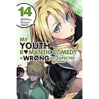 My Youth Romantic Comedy is Wrong As I Expected comic Vol. 14 manga by Wataru Watari & By artist Naomichi Io & By artist Ponkan 8