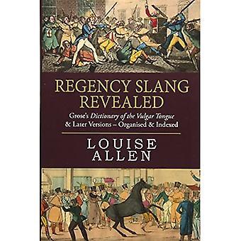 Regency Slang paljastui