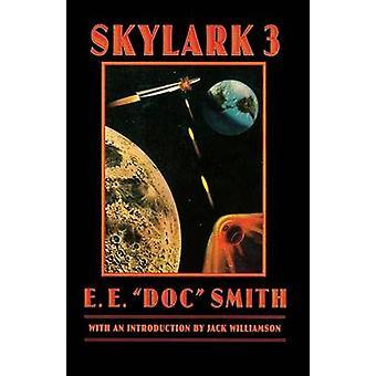 "Skylark Three by E. E.""Doc"" Smith - 9780803293038 Book"