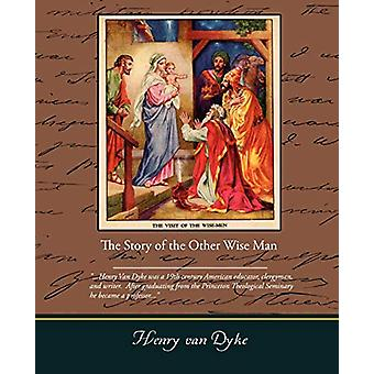 The Story of the Other Wise Man by Henry Van Dyke - 9781438501147 Book