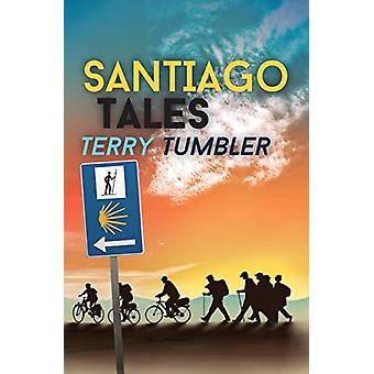 Santiago Tales by Terry Tumbler - 9781909121904 Book