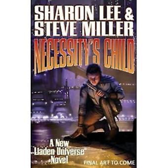 Sharon Leen Välttämättömyyden lapsi, Steve Miller (Hardback, 2013)
