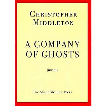 A Company of Ghosts by Middleton & Christopher