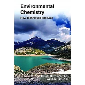 Environmental Chemistry by Edited by Harold H Trimm & Edited by III Hunter