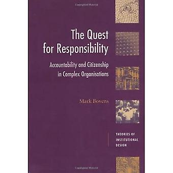 Quest for Responsibility: Accountability and Citizenship in Complex Organisations