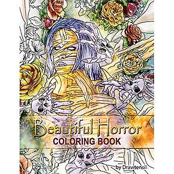 Beautiful Horror Coloring Book (Beautiful Horror Coloring Book)