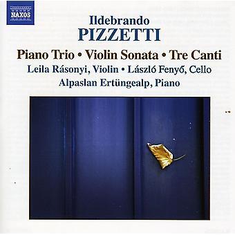 I. Pizzetti - Ildebrando Pizzetti: Trio per pianoforte; Sonata per violino; Importazione USA Tre Canti [CD]