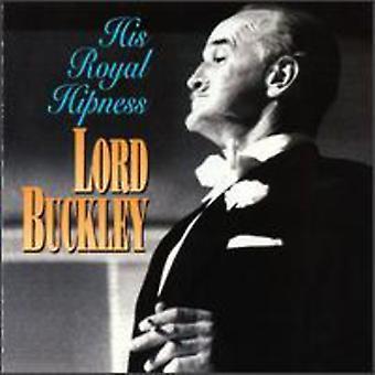 Lord Buckley - hans kungliga Hipness [CD] USA import