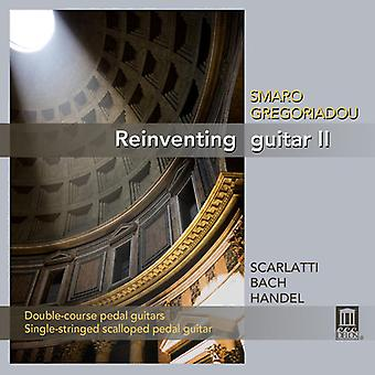 Scarlatti/Bach/Handel - Reinventing Guitar, Vol. 2 [CD] USA import