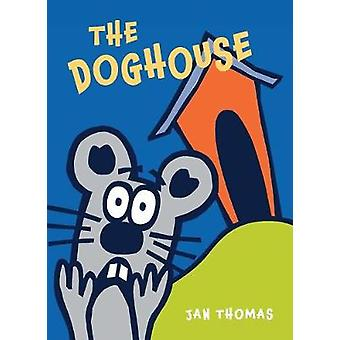 Doghouse by  -Jan Thomas - 9780544850033 Book