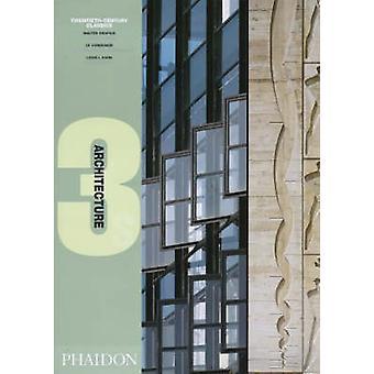 Klassiekers van de 20e eeuw door Walter Gropius - Le Corbusier en Louis Kahn