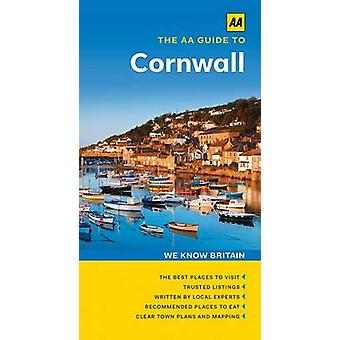 The AA Guide to Cornwall by Laura Dixon - 9780749575946 Book