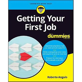 Getting Your First Job For Dummies by Bill McCann - 9781119431466 Book