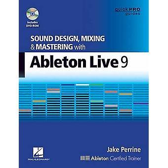 Perrine Jake Sound Design mischen & Mastering Wth Ableton Live 9 Bk/DV