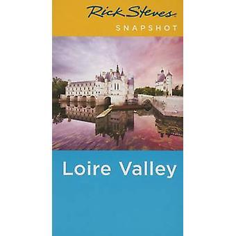 Rick Steves instantané vallée de la Loire (3e édition révisée) de Rick Steve
