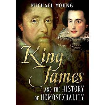 King James ja homoseksuaalisuus Michael Young - 978178 historia