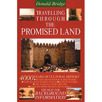 Travelling Through the Promised Land - 4000 Years of Cultural History