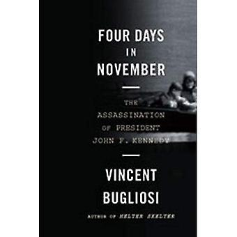 Cztery dni w listopadzie: zamachu na Johna F. Kennedy'ego
