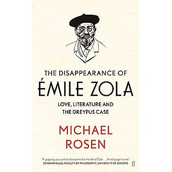 The Disappearance of mile Zola: Love, Literature and the Dreyfus Case