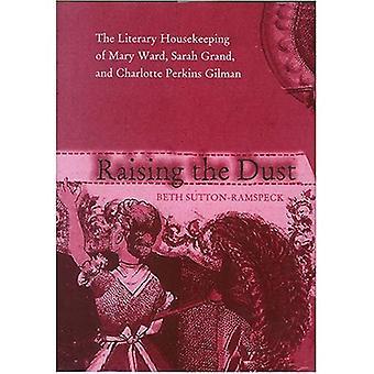 Anhebung des Staubs: die literarische Hauswirtschaft von Mary Ward, Sarah Grand und Charlotte Perkins Gilman