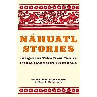 Aucun récit n'huatl: contes autochtones du Mexique