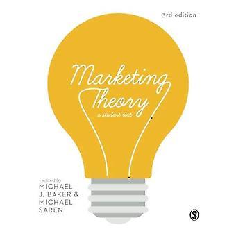 Marketing-Theorie: Ein Student Text